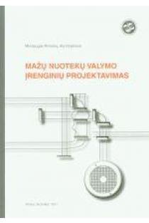 Mažų nuotekų valymo įrenginių projektavimas | M. Rimeika, A. Kirjanova