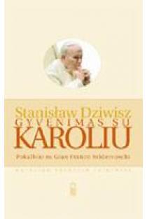 Gyvenimas su Karoliu | Stanisław Dziwisz