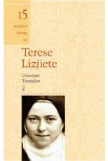 15 maldos dienų su Terese Lizjiete | Constant Tonnelier