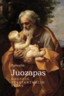 Juozapas. Naujojo tūkstantmečio tėvas | Ephraim