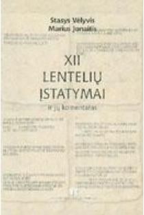 XII lentelių įstatymai ir jų komentarai | Stasys Vėlyvis, Marius Jonaitis