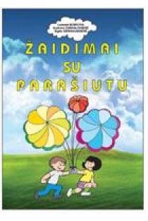 Žaidimai su parašiutu | Laimutė Bobrova, Audronė Šarkauskienė, Sigita Černiauskienė