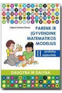Parenk ir įgyvendink matematikos modulius 2 | Tatjana Borisevičienė