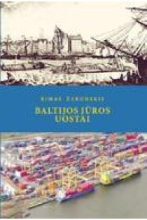 Baltijos jūros uostai | Rimas Žaromskis