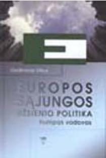 Europos Sąjungos užsienio politika: trumpas vadovas | Gediminas Vitkus