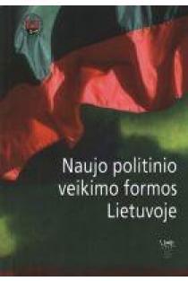 Naujo politinio veikimo formos Lietuvoje | Sud. doc. dr. L. Bielinis