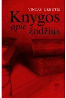 Knygos apie žodžius | Vincas Urbutis