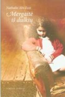 Mergaitė iš dulkių | Nathalie Abi-Ezzi