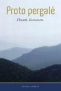 Proto pergalė | Eknath Easwaran