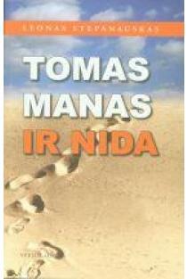Tomas Manas ir Nida | Leonas Stepanauskas