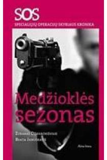 SOS: Medžioklės sezonas | Zubaras Džavachišvilis, Beata Januškaitė