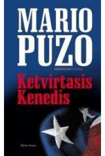Ketvirtasis Kenedis | Mario Puzo