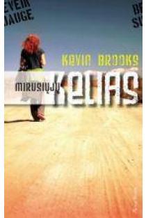 Mirusiųjų kelias | Kevin Brooks