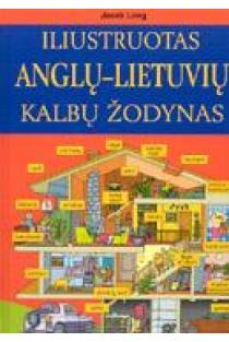 Iliustruotas anglų - lietuvių kalbų žodynas | Jacek Lang