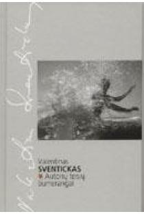 Autorių teisių bumerangai | Valentinas Sventickas
