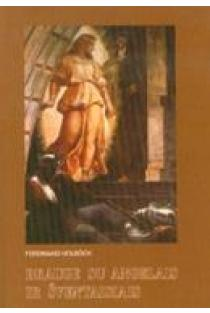 Drauge su angelais ir šventaisiais | Ferdinand Holbock