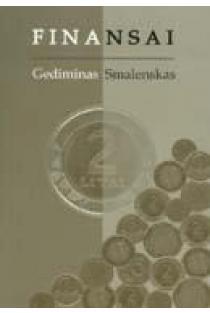 Finansai. Vadovėlis | Gediminas Smalenskas