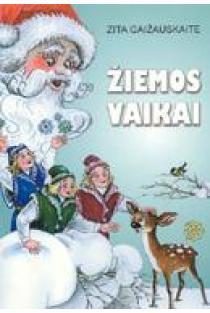 Žiemos vaikai | Zita Gaižauskaitė