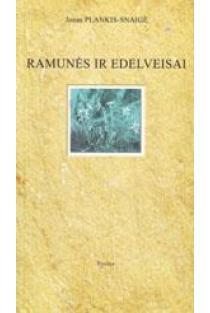 Ramunės ir edelveisai | Jonas Plankis - Snaigė