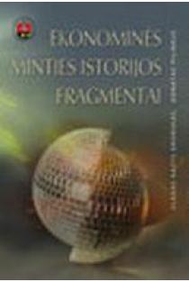 Ekonominės minties istorijos fragmentai | Vladas Gronskas, Donatas Palinkus