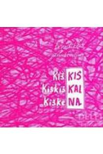 Kiškis kiškiškai kiškena (su CD) | Benediktas Januševičius