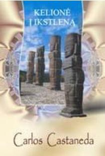 Kelionė į Ikstleną (III-oji knyga) | Carlos Castaneda