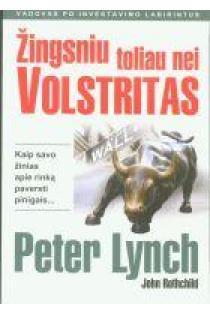 Žingsniu toliau nei Volstritas | Peter Lynch