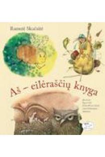 Aš – eilėraščių knyga | Ramutė Skučaitė