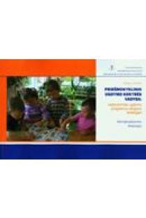 Priešmokyklinio ugdymo kokybės vadyba: vadovavimas ugdymo programos rengimo strategijai. Konceptualizavimo dimensijos | Sergejus Neifachas