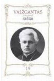 Vaižgantas. Raštai T. 19   Sud. Vytautas Vanagas