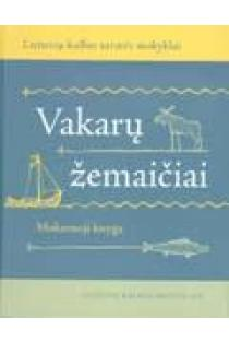 Vakarų žemaičiai (su CD) | Sud. Jonas Bukantis, Asta Leskauskaitė,