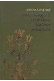 Vaizdingieji lietuvių kalbos posakiai | Jonina Lipskienė