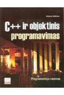 C++ ir objektinis programavimas | Antanas Vidžiūnas