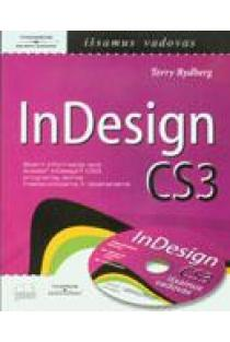 InDesign CS3 išsamus vadovas: su CD | Rydberg Terry