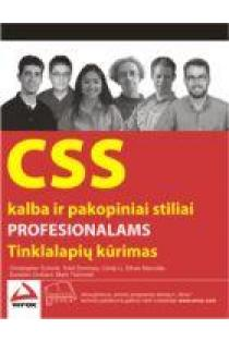CSS kalba ir pakopiniai stiliai profesionalams | Christopher Schmitt ,Todd Dominey, Cindy Li Ethan Marcotte, Dunstan Orchard, Mark