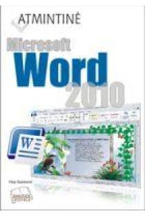MS Word 2010. Atmintinė | Vilija Stankienė