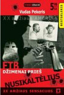 FTB Džimenai prieš nusikaltėlius | Vudas Pekeris