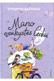 Mano vaikystės ledai | Vytautas Račickas