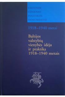 Baltijos Valstybių vienybės idėja ir praktika 1918-1940 metais   Zenonas Butkus