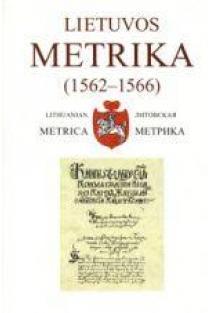 Lietuvos metrika. Knyga Nr. 261 (1562-1566) 47-oji Teismų bylų knyga | Parengė Irena Valikonytė, Neringa Šmilienė