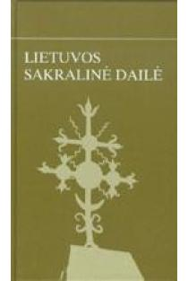 Lietuvos sakralinė dailė (Vilkaviškio vyskupija. Šakių dekanatas. Naudžiai - Žvirgždaičiai) |