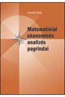 Matematiniai ekonominės analizės pagrindai | Vytautas Būda