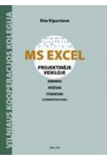 MS Excel projektinėje veikloje (su CD) | Rita Vipartienė