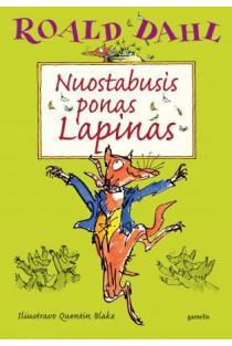 Nuostabusis ponas Lapinas | Roald Dahl
