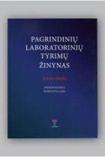 Pagrindinių laboratorinių tyrimų žinynas | Gintaras Zaleskis