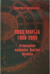 Rusų mafija 1988-2005. Kriminalinė naujosios Rusijos kronika   Valerijus Karyševas