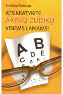 Atsikratykite akinių žudikų visiems laikams! | Svetlana Troickaja