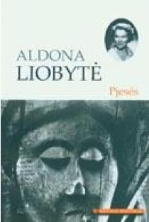 Pjesės (Mokinio skaitiniai) | Aldona Liobytė