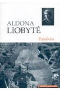 A. Liobytė. Pasakos (Mokinio skaitiniai) | Aldona Liobytė