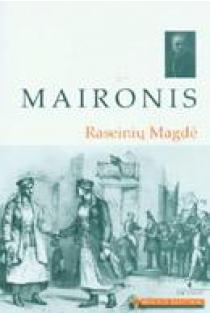 Raseinių Magdė (Mokinio skaitiniai) | Maironis
